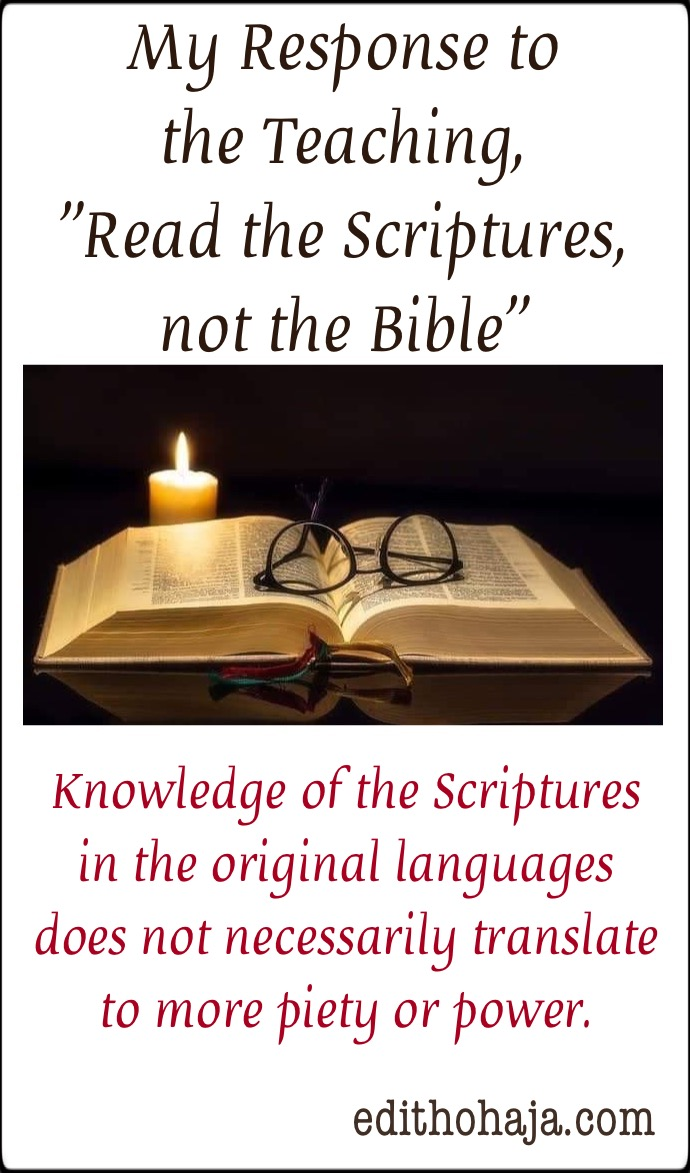 """My Response to the Teaching, """"Read the Scriptures, not the Bible"""""""