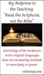 "My Response to the Teaching, ""Read the Scriptures, not the Bible"""