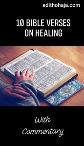 10 Bible verses on healing with commentary