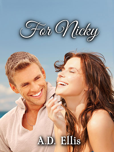 For Nicky by A.D. Ellis