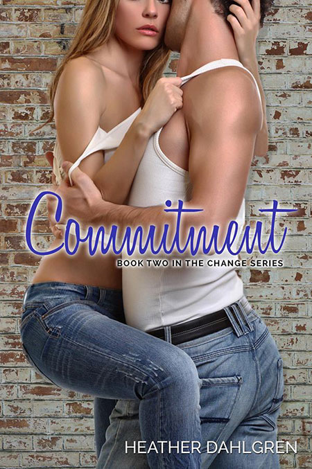 Commitment by Heather Dahlgren