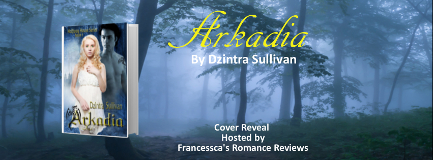 Arkadia by Dzintra Sullivan - Cover Reveal