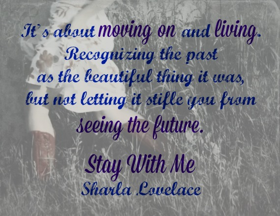 Stay With Me by Sharla Lovelace Teaser on XterraWeb