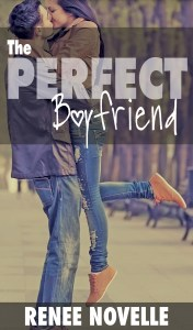The Perfect Boyfriend by Renee Novelle