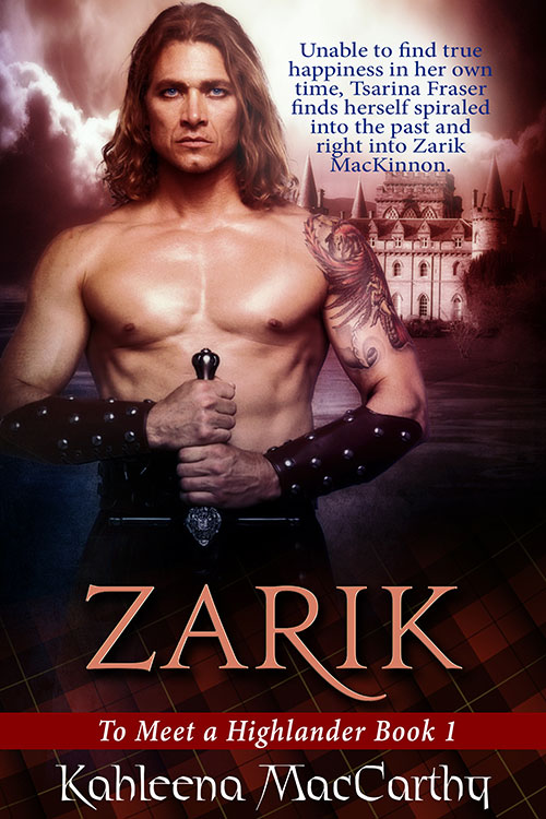 To Meet a Highlander - Zarik (Book 1) by Kahleena MacCarthy