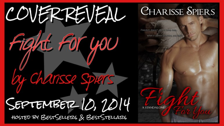 Fight For You by Charisse Spiers - Cover Reveal on XterraWeb ~Books & More~