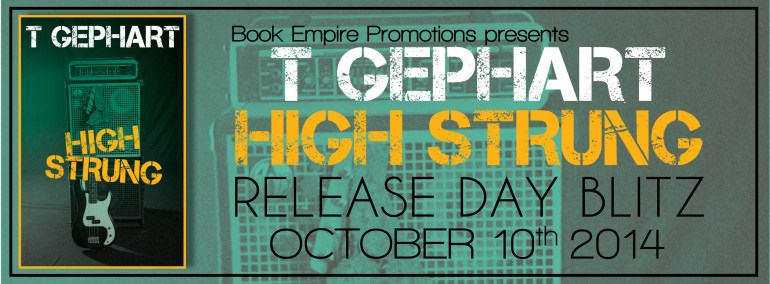 High Strung by T Gephart Release Day Blitz on XterraWeb ~Books & More~