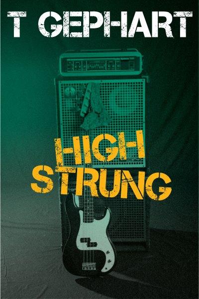 High Strung by T Gephart