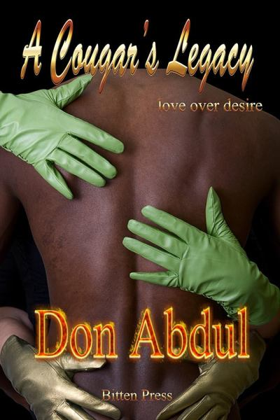 A Cougar's Legacy-Love over Desire by Don Abdul cover