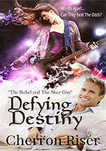 Defying Destiny by Cherron Riser