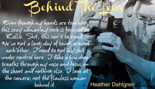 Behind the Lens by Heather Dahlgren. teaser.