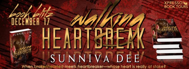 Walking Heartbreak by Sunniva Dee blitz