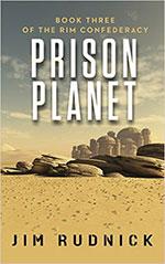 Prison Planet by Jim Rudnick