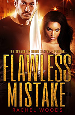 Flawless Mistake by Rachel Woods. The Spencer & Sione Series, Book 0.