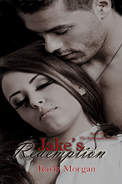 Jake's Redemption by Karly Morgan. The Redemption Series, Book 2.