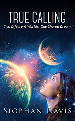 True Calling by Siobhan Davis. Edited by Kelly Hartigan of XterraWeb.