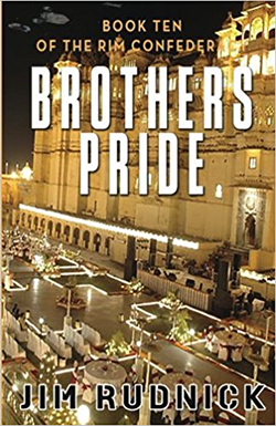 Brother's Pride by Jim Rudnick. The RIM Confederacy, Book 10.