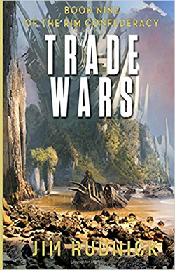 Trade Wars by Jim Rudnick. The RIM Confederacy, Book 9.