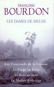 Les Dames de Meuse de Françoise Bourdon
