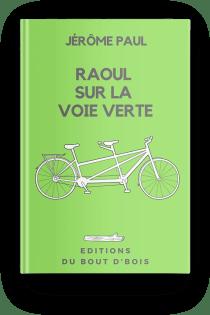 Raoul sur la Voie Verte
