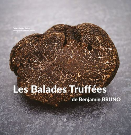 Benjamin Bruno - Les Balades Truffées