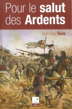 Jean-Paul Guis - Pour le salut des Ardents