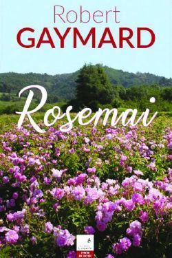 Robert Gaymard - Rosemai