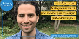 Romain Koudrine, Danika, éditions ContentA