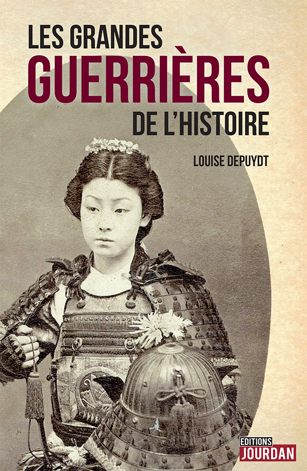 Les Grandes Femmes De L Histoire : grandes, femmes, histoire, Grandes, Guerrières, L'histoire, Éditions, Jourdan