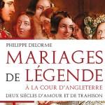 Mariages de légende à la cour d'Angleterre