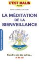 La méditation de la bienveillance, c'est malin De Marie-Laurence Cattoire - Leduc.s éditions