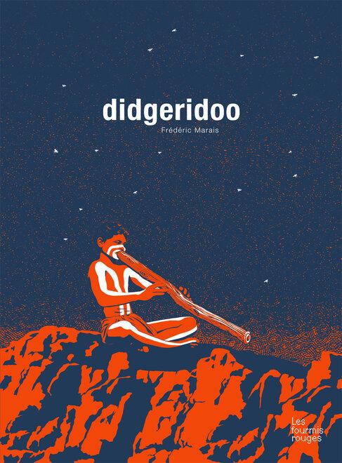 Editions Les Fourmis Rouges - Didgeridoo