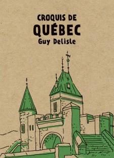 Croquis de Québec, de Guy Delisle