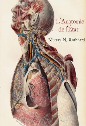 Murray N. Rothbard — L'Anatomie de l'État
