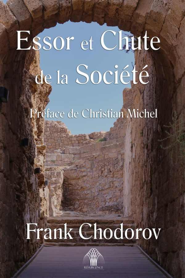 Frank Chodorov — Essor et Chute de la Société