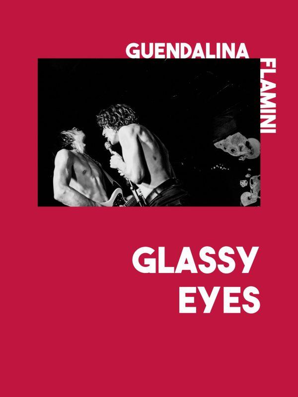 Glassy Eyes - Guendalina Flamini