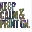 "Katie Harper ""Keep Calm"" letterpress 5x5 inches"