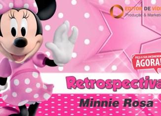 Retrospectiva Minnie Rosa