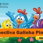 Retrospectiva Galinha Pintadinha