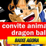 Convite Animado Dragon Ball