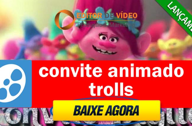 Convite Animado Trolls