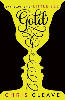 'Gold' by Chris Cleave