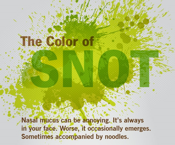 Different Colors Snot