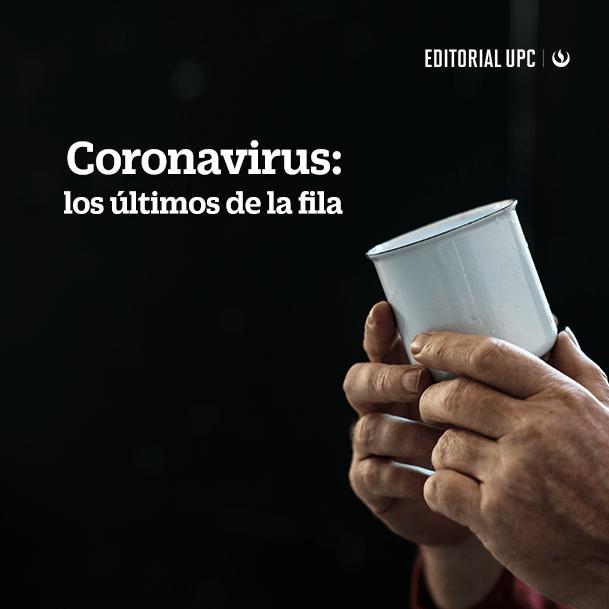 Coronavirus: los últimos de la fila