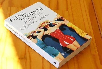 Resenha: A Amiga Genial, de Elena Ferrante