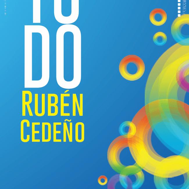 TODO RUBÉN CEDEÑO