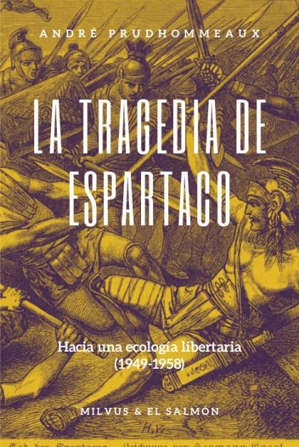 La tragedia de Espartaco