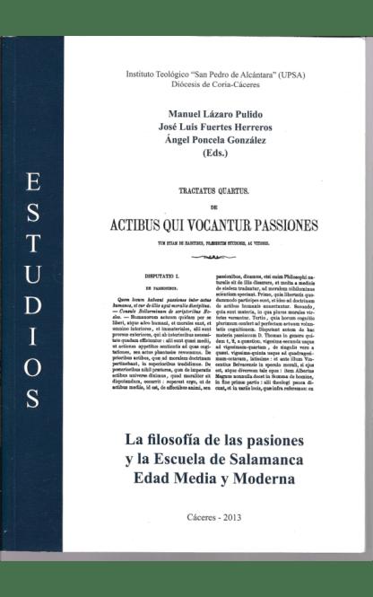 La filosofía de las pasiones y la Escuela de Salamanca. Edad Media y Moderna