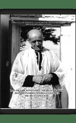 Las devociones del siervo de Dios, Don Honorio María Sánchez de Bustamante