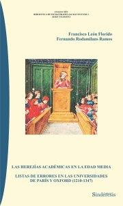 Las herejías académicas en la Edad Media. Lista de errores en las universidades de París y Oxford (1210-1347)